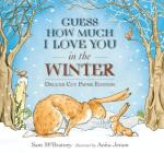 Guess How Much I Love You in the Winter: Deluxe Cut Paper Edition Cover Image
