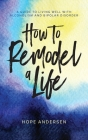 How to Remodel a Life Cover Image