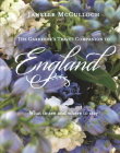 The Gardener's Travel Companion to England: What to See and Where to Stay Cover Image