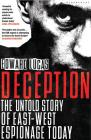Deception: The Untold Story of East-West Espionage Today Cover Image