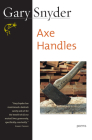 Axe Handles: Poems Cover Image