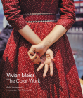 Vivian Maier: The Color Work Cover Image