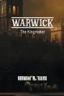 Warwick: The Kingmaker Cover Image
