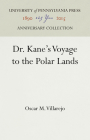 Dr. Kane's Voyage to the Polar Lands (Anniversary Collection) Cover Image