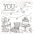 You: A Reason to Celebrate Cover Image