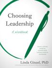 Choosing Leadership: A Workbook Cover Image