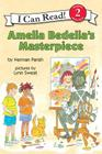 Amelia Bedelia's Masterpiece (I Can Read Level 2) Cover Image