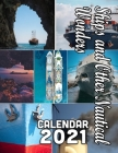 Ships and Other Nautical Wonders Calendar 2021: 18 Months October 2020 through March 2022 Cover Image
