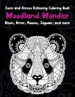 Woodland Wonder - Cute and Stress Relieving Coloring Book - Bison, Otter, Mouse, Jaguar, and more Cover Image
