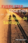 Every Step Together On the Camino De Santiago Cover Image