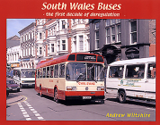 South Wales Buses: The First Decade of Deregulation Cover Image