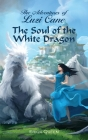 The Soul of the White Dragon Cover Image