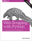 Web Scraping with Python: Collecting More Data from the Modern Web Cover Image
