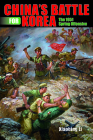China's Battle for Korea: The 1951 Spring Offensive (Twentieth-Century Battles) Cover Image