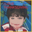 I Love Thanksgiving Cover Image