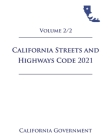 California Streets and Highways Code [SHC] 2021 Volume 2/2 Cover Image