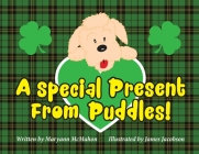 A Special Present From Puddles!: A St. Patrick's Day Story! Cover Image