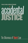 Accidental Justice: The Dilemmas of Tort Law (Yale Contemporary Law Series) Cover Image