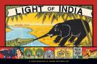 Light of India: A Conflagration of Indian Matchbox Art Cover Image