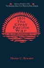 The Great Pacific War: A History of the American-Japanese Campaign of 1931-1933 Cover Image
