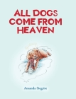 All Dogs come from HEAVEN Cover Image