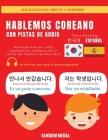 Hablemos Coreano - Con Pistas de Audio: Aprenda más de 1,400 expresiones coreanas de 21 temas de manera rápida y fácil Cover Image