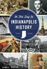 On This Day in Indianapolis History Cover Image