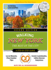 National Geographic Walking New York, 2nd Edition: The Best of the City (National Geographic Walking Guide) Cover Image