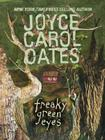 Freaky Green Eyes Cover Image