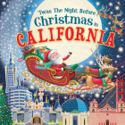 'Twas the Night Before Christmas in California Cover Image