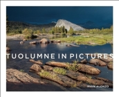 Tuolumne in Pictures Cover Image