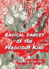 Radical Dances of the Ferocious Kind Cover Image