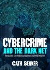 Cybercrime & the Dark Net Cover Image