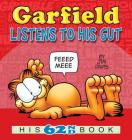 Garfield Listens to His Gut: His 62nd Book Cover Image