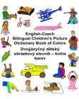 English-Czech Bilingual Children's Picture Dictionary Book of Colors Cover Image