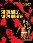So Deadly, So Perverse: Giallo-Style Films From Around the World, Vol. 3 Cover Image