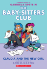 Claudia and the New Girl (The Baby-sitters Club Graphic Novel #9) (The Baby-Sitters Club Graphix #9) Cover Image