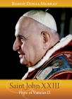 Saint John XXIII: Pope of Vatican II Cover Image