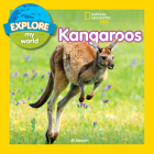 Explore My World: Kangaroos Cover Image