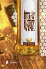 How to Brew Honey Wine Cover Image