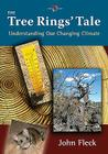 The Tree Rings' Tale: Understanding Our Changing Climate Cover Image