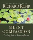 Silent Compassion: Finding God in Contemplation Cover Image