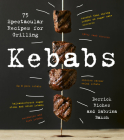 Kebabs: 75 Recipes for Grilling Cover Image