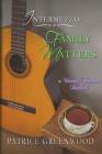 Intermezzo: Family Matters: A Wisteria Tearoom Interlude Cover Image