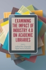 Examining the Impact of Industry 4.0 on Academic Libraries Cover Image