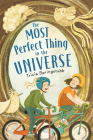 The Most Perfect Thing in the Universe Cover Image