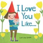 I Love You Like ... Cover Image
