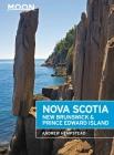 Moon Nova Scotia, New Brunswick & Prince Edward Island (Travel Guide) Cover Image