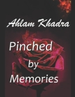 Pinched by Memories Cover Image