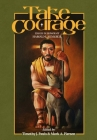 Take Courage: Essays in Honor of Harold L. Senkbeil Cover Image